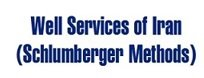 Well Services of Iran (Schlumberger Methods) | ول سرو يسز ايران متدهاي شلومبرژه